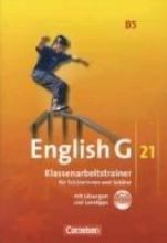 Schweitzer, Bärbel,   Schwarz, Hellmut,   Biederstädt, Wolfgang English G 21. Ausgabe B 5. Klassenarbeitstrainer mit Lösungen und Audios online