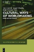 Cultural Ways of Worldmaking