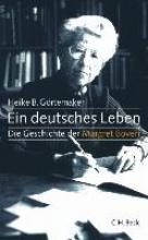 Görtemaker, Heike B. Ein deutsches Leben