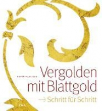 Havlicek, Karin Vergolden mit Blattgold