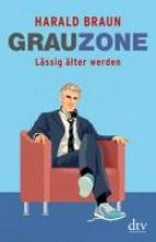 Braun, Harald Grauzone