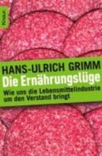Grimm, Hans-Ulrich Die Ernährungslüge