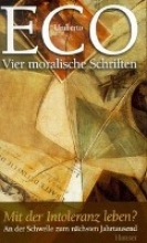 Eco, Umberto,   Kroeber, Burkhart Vier moralische Schriften