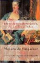 Madame de Pompadour. Briefe