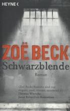 Beck, Zoë Schwarzblende