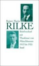 Rilke, Rainer Maria Briefwechsel mit Thankmar von Münchhausen 1913 bis 1925