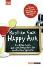 Sick, Bastian Happy Aua
