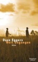 Eggers, Dave Weit gegangen