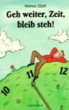 Zöpfl, Helmut Geh weiter, Zeit, bleib steh!