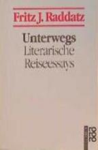 Raddatz, Fritz J. Unterwegs