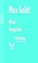 Goldt, Max `Mind-boggling` - Evening Post