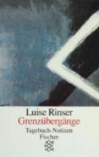 Rinser, Luise Grenz�berg�nge