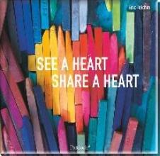 Telchin, Eric See a heart, share a heart