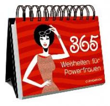 365 Weisheiten für Powerfrauen