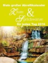 Zitate & Sprichwrter 2016 Abreikalender