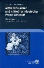 Hennings, Thordis Altfranzösischer und mittelhochdeutscher Prosa-Lancelot