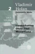 Holan, Vladimir Gesammelte Werke 02. Lyrik II: 1937-1954