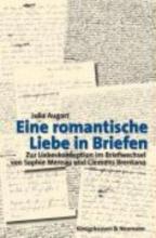Augart, Julia Eine romantische Liebe in Briefen