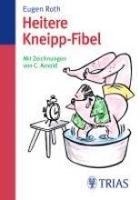 Roth, Eugen Heitere Kneipp-Fibel