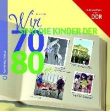 Küster, Rainer Wir sind die Kinder der 70er & 80er