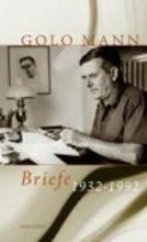 Mann, Golo Briefe 1932-1992