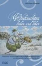 Schneider, Hans-Peter Weihnachten lieben und leben