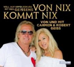 Geiss, Carmen Von nix kommt nix