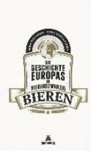 Tahvanainen, Juha Die Geschichte Europas in 24 Bieren