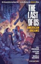 Druckmann, Neil The Last of Us. American Dreams