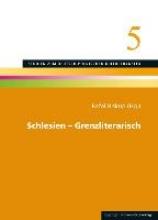 Schlesien - Grenzliterarisch