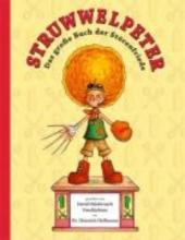Struwwelpeter: Das groe Buch der Strenfriede