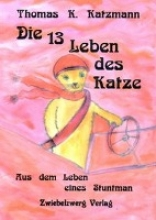 Katzmann, Thomas K. Die 13 Leben des Katze
