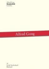 Gong, Alfred Gnadenfrist