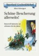 Schweiggert, Alfons Schöne Bescherung allerseits!