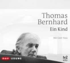 Bernhard, Thomas Ein Kind