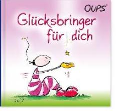 Hörtenhuber, Kurt Oups Minibuch - Ein Glücksbringer für Dich