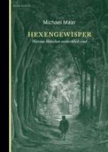 Maar, Michael Hexengewisper