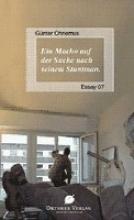 Ohnemus, Günter Ein Macho auf der Suche nach einem Stuntman
