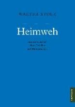 Stolz, Walter Heimweh