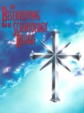L. Ron Hubbard , Een beschrijving van de Scientology Religie