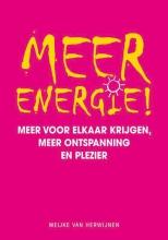 Meijke van Herwijnen , Meer energie!