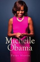Peter  Slevin Michelle Obama