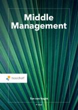 Ton van Vught , Middle Management