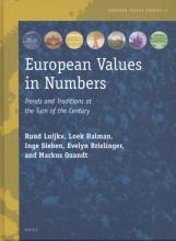 Ruud  Luijkx, Loek  Halman, Inge  Sieben, Evelyn  Brislinger, Markus  Quandt European Values in Numbers