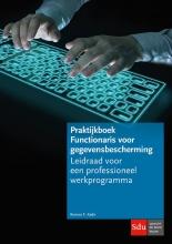 Romeo  Kadir Praktijkboek Functionaris voor gegevensbescherming