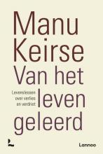 Manu Keirse , Van het leven geleerd