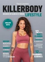 Fajah Lourens , Killerbody Lifestyle