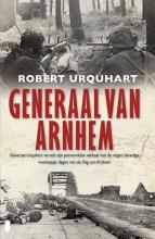 Robert Urquhart , Generaal van Arnhem