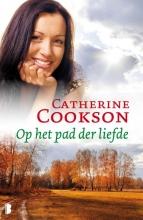 Catherine  Cookson Op het pad der liefde