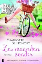 Monchy, Charlotte de Zes maanden zonder